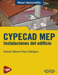 CYPECAD MEP. Instalaciones del edificio. Manual imprescindible