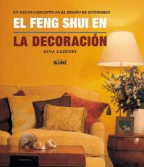 El feng shui en la decoración. Un nuevo concepto en el diseño de interiores