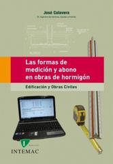 Las formas de medición y abono en obras de hormigón. Edificación y obras civiles